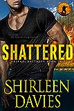 Shattered (Eternal Brethren Military Romantic Suspense Book 2) (English Edition)