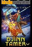 Djinn Tamer: The Complete Bronze League Trilogy (A LitRPG Series Box Set)