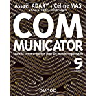 Communicator - 9e éd. : Toute la communication pour un monde plus responsable (Livres en Or)