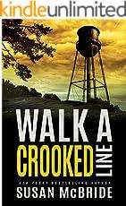 Walk a Crooked Line (Jo Larsen Book 2) (English Edition)