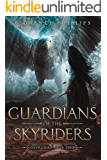 Guardians of the Skyriders: epic fantasy adventure romance: Skyriders Book 2