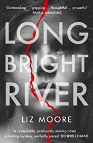Long Bright River: an intense family thriller