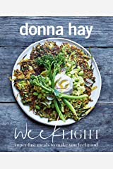 Week Light: Super-Fast Meals to Make You Feel Good Paperback