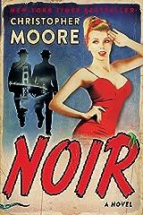 Noir: A Novel Kindle Edition