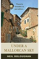 Under A Mallorcan Sky Kindle Edition