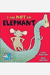 I am not an Elephant Kindle Edition
