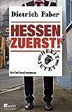 Hessen zuerst! (Bröhmann ermittelt, Band 5)