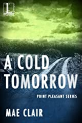 A Cold Tomorrow (Point Pleasant Book 2) Kindle Edition