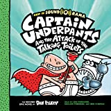 Captain Underpants and the Attack of the Talking Toilets: Captain Underpants, Book 2