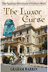The Luxor Curse (The Egyptian Adventures of Kathryn Black Book 1) Kindle Edition