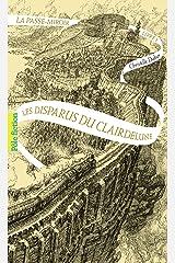 La Passe-miroir (Livre 2) - Les Disparus du Clairdelune Format Kindle