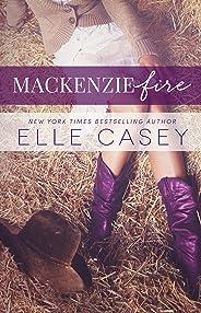 MacKenzie Fire: A Sequel to Shine Not Burn (English Edition)