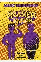 Silvester-Knaller: Satirisches zum Jahresende Kindle Ausgabe