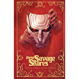 These Savage Shores (English Edition)