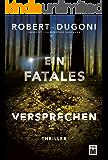 Ein fatales Versprechen (German Edition)