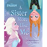 Frozen: A Sister More Like Me (Disney Storybook (eBook))