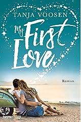 My First Love: Roman Kindle Ausgabe