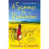 A Summer to Remember: An uplifting summer read that will leave you with a smile on your face (English Edition)