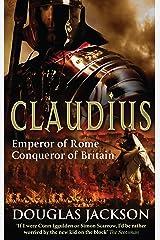 Claudius: Historical Fiction (Roman Trilogy Book 2) Kindle Edition