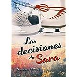 Las decisiones de Sara (Sara Summers nº 3)