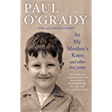 At My Mother's Knee...And Other Low Joints: Tales from Paul's mischievous young years