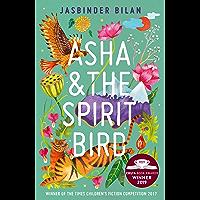 Asha & the Spirit Bird: winner of the Costa Children's Book Award 2019