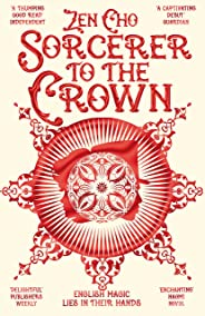 Sorcerer to the Crown (Sorcerer to the Crown novels)
