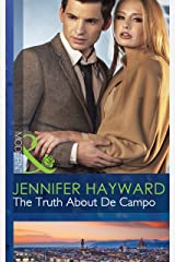 The Truth About De Campo (Mills & Boon Modern) (The Delicious De Campos Trilogy Book 3) Kindle Edition