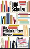 Die rechtschaffenen Mörder: Roman (German Edition)