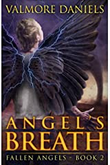Angel's Breath (Fallen Angels - Book 2) Kindle Edition