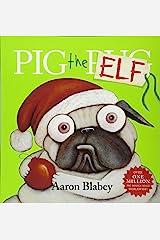 Pig the Elf Paperback