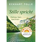 Stille spricht: Wahres Sein berühren (German Edition)