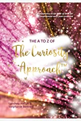 The A to Z of The Curiosity Approach™ - A sumptuous recipe book of ideas for inspirational early years provision Hardcover