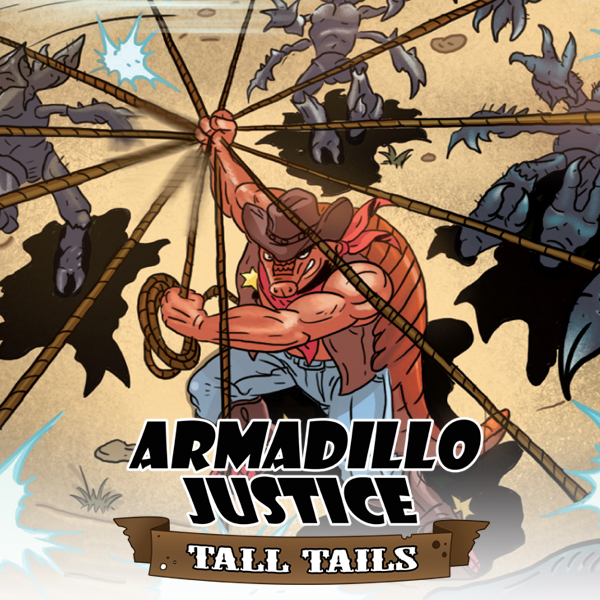 Armadillo Justice: Tall Tails  (Issues) (7 Book Series) Jason Kranz
