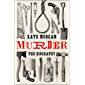 Murder: The Biography (English Edition)