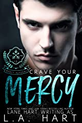 Crave Your Mercy (Mercy Academy Book 2) Kindle Edition