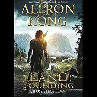 The Land: Founding: A LitRPG Saga (Chaos Seeds Book 1) (English Edition)