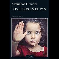 Los besos en el pan (Spanish Edition)