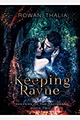 Keeping Rayne (Keepers of the Talisman Book 2) Kindle Edition