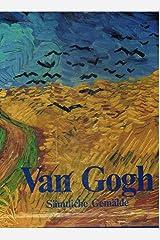 Vincent van Gogh. Sämtliche Gemälde (2 Bände) Gebundene Ausgabe