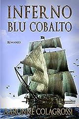 Inferno Blu Cobalto Formato Kindle