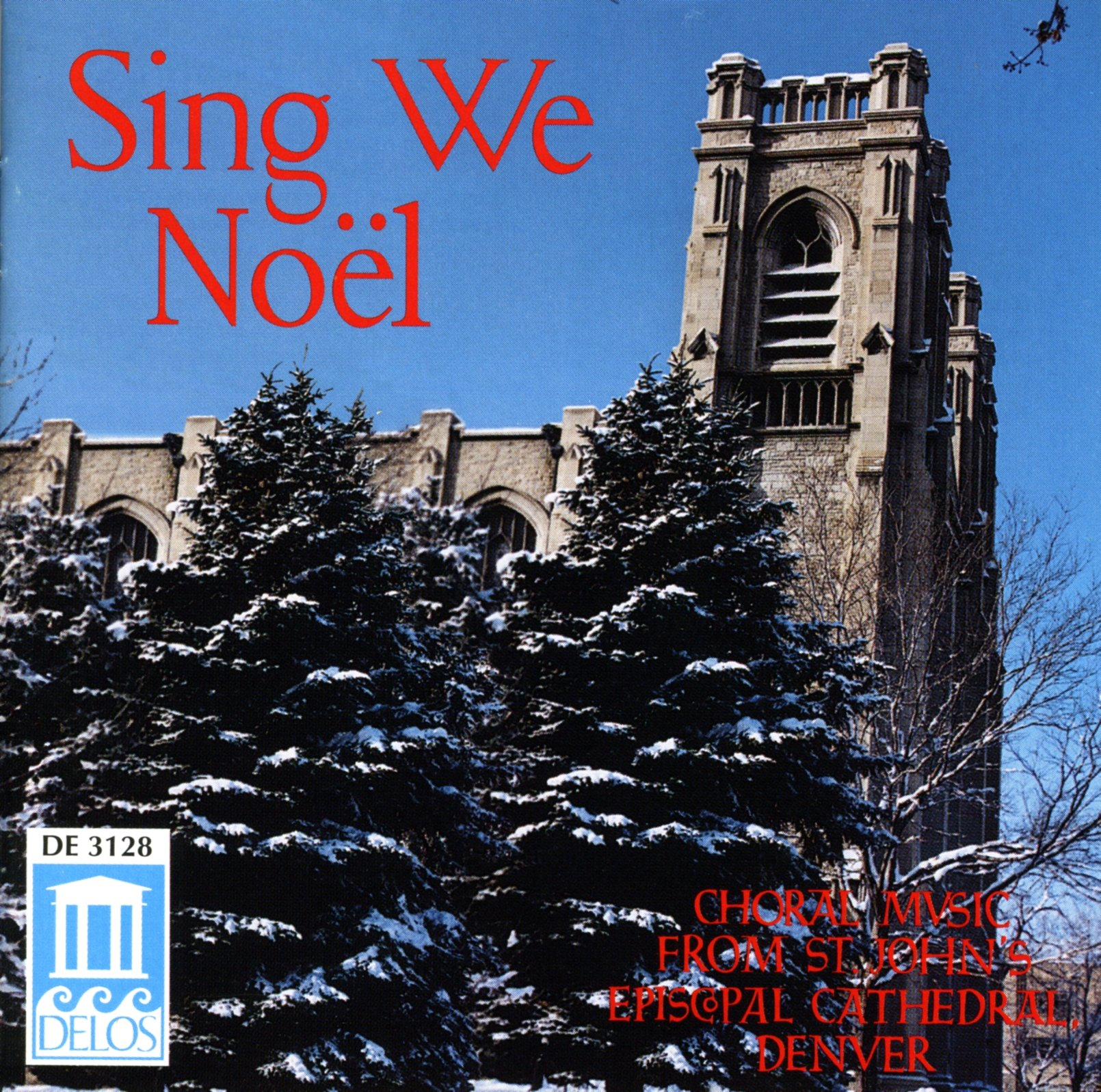 Sing We Noel - Musica Corale Dalla St. John's Episcopal Cathedral Di Denver