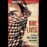 Nine Lives: My time as the MI6's top spy inside al-Qaeda (English Edition)