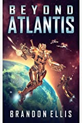 Beyond Atlantis (Ascendant Chronicles Book 4) Kindle Edition