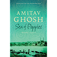 Sea of Poppies: Ibis Trilogy Book 1 (English Edition)