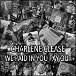 We Paid in You Pay Out