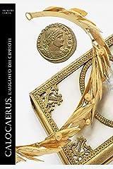 Calocaerus. L'augusto dei Ciprioti (Historia Romana Vol. 12) Formato Kindle