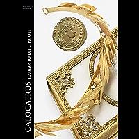 Calocaerus. L'augusto dei Ciprioti (Historia Romana Vol. 12)
