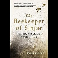 The Beekeeper of Sinjar: Rescuing the Stolen Women of Iraq