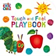 THE VERY HUNGRY CATERPILLAR: TOUCH AND FEEL: Eric Carle